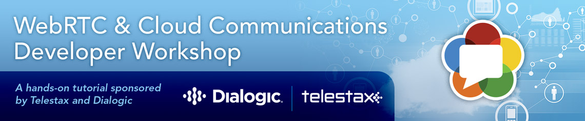 Dialogic Telestax Developer Workshop - Dallas