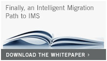Finally, an intelligent migration path to IMS